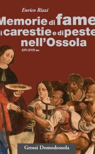 Memorie di fame di carestie e di peste nell'Ossola