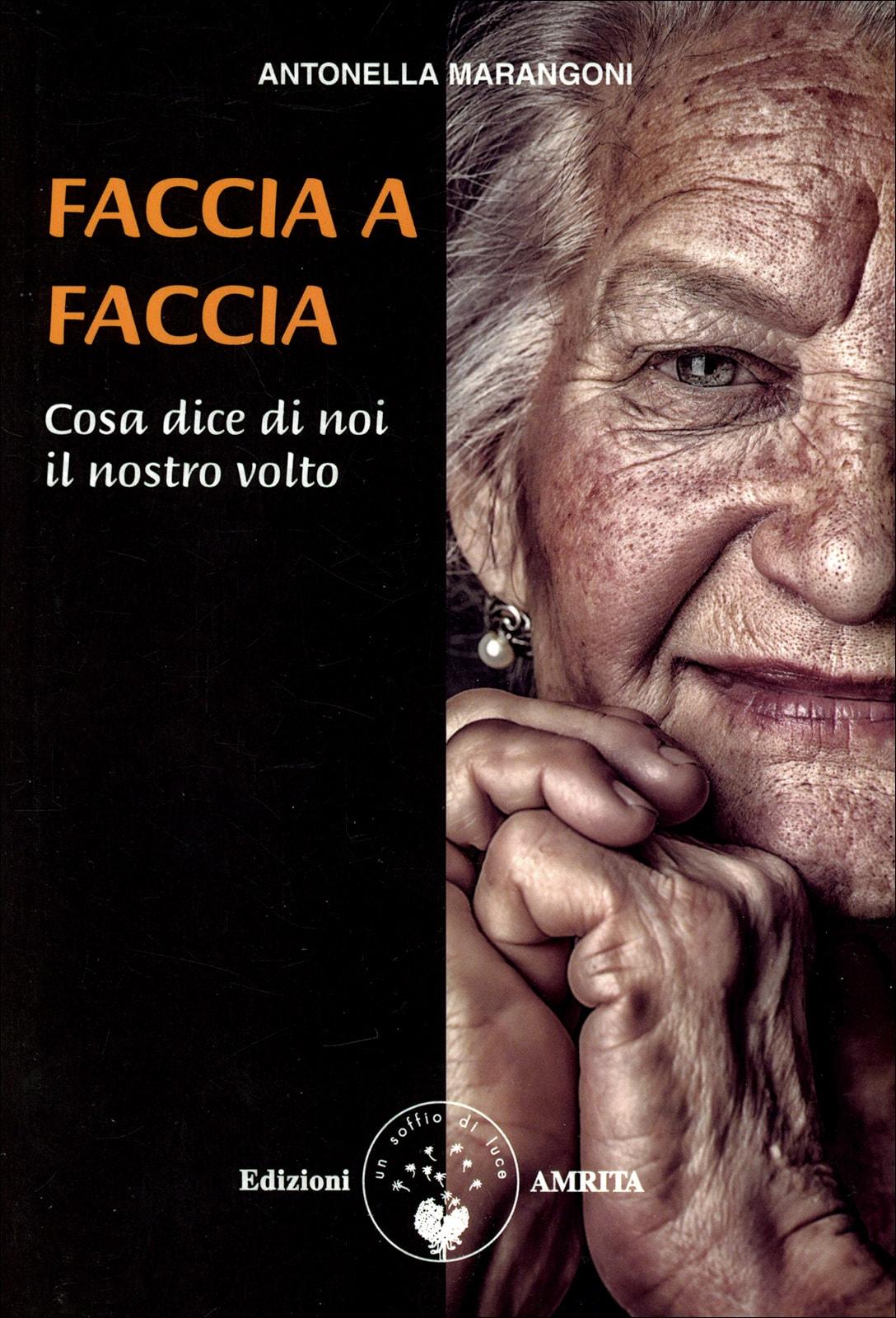 """Firmacopie in libreria: """"Faccia a faccia"""" di Marangoni Antonella"""
