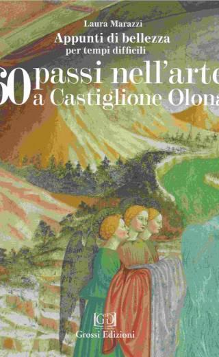 60 passi nell'arte a Castiglione Olona