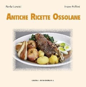 Antiche Ricette Ossolane