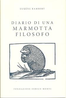 Diario di una marmotta filosofo