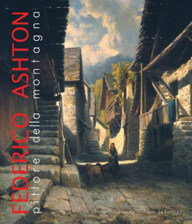 Federico Ashton pittore della montagna