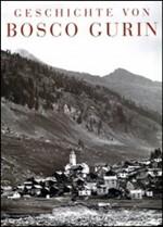 Geschichte von Bosco Gurin