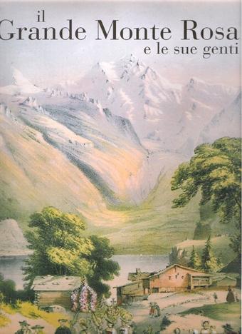 Il Grande Monte Rosa e le sue genti