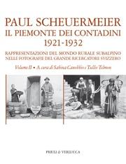 Il Piemonte dei contadini 1921-1932 (VOL. II)