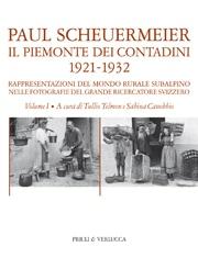Il Piemonte dei contadini 1921-1932 (VOL. I)