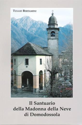 Il Santuario della Madonna della Neve di Domodossola