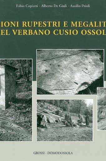 Incisioni rupestri e megalitismo nel Verbano Cusio Ossola
