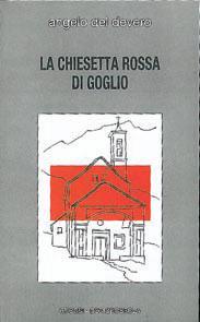 La Chiesetta Rossa di Goglio