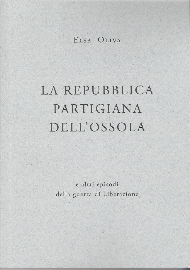 La Repubblica Partigiana dell'Ossola
