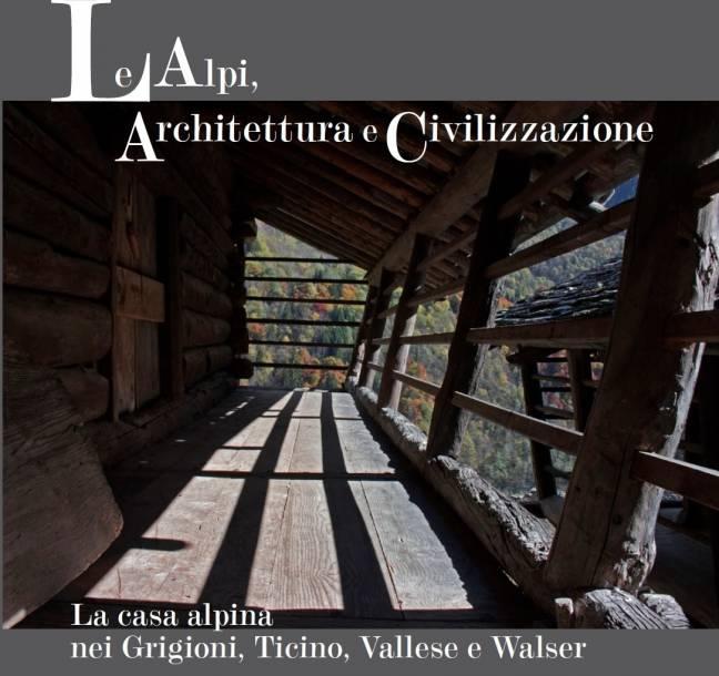 Le ALpi, Architettura e Civilizzazione