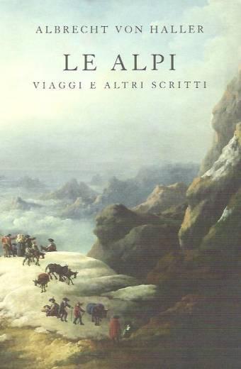 Le Alpi viaggi e altri scritti