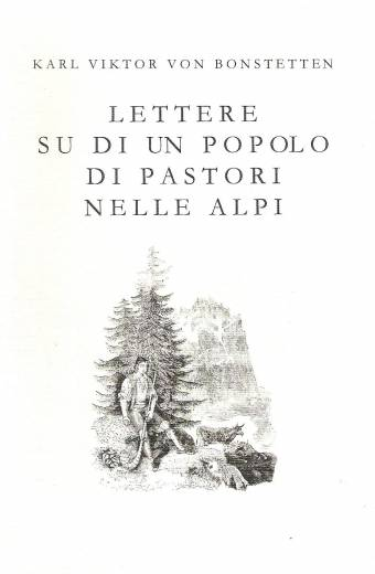 Lettere su di un popolo di pastori nelle Alpi