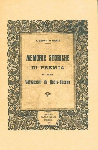 Memorie storiche di Premia e dei Valvassori de Rodis-Baceno