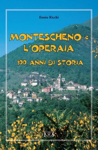 Montescheno e l'Operaia