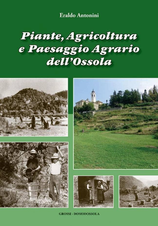 Piante, Agricoltura e Paesaggio Agrario dell'Ossola