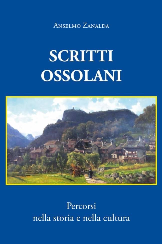 Scritti Ossolani, percorsi nella storia e nella cultura