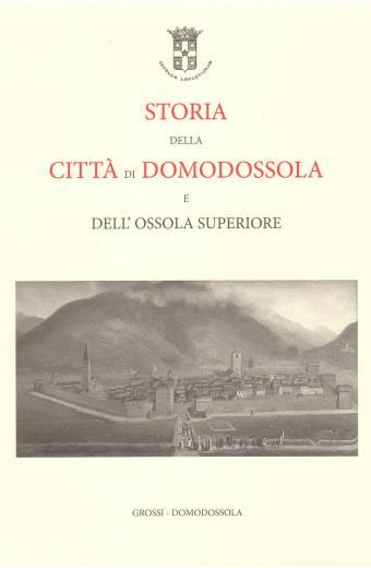 Storia della Città di Domodossola e dell'Ossola Superiore