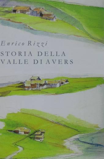 Storia della Valle di Avers