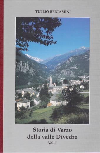 Storia di Varzo della valle Divedro