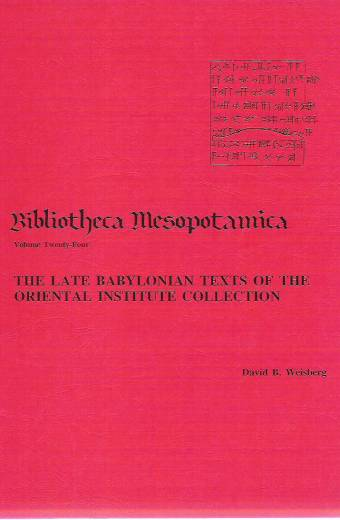 The Late Babylonian Texts of the Oriental Institute Collection