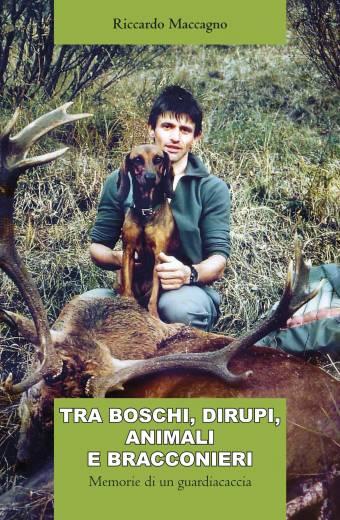 Tra boschi, dirupi, animali e bracconieri