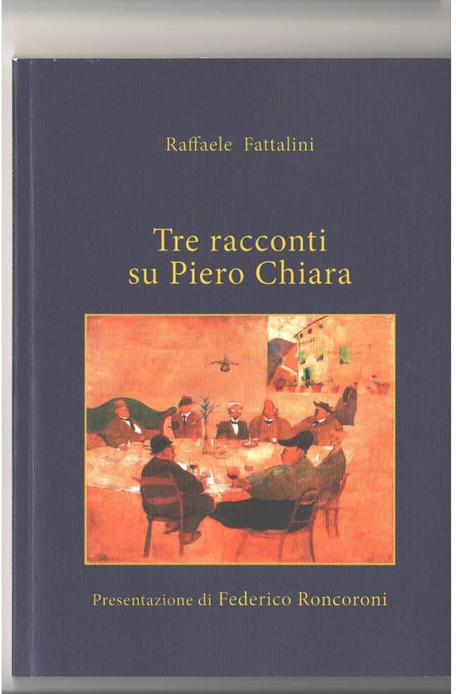 Tre racconti su Piero Chiara