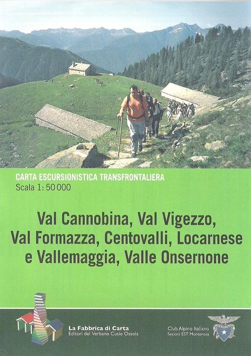 Val Cannobina, Val Vigezzo, Val Formazza, Centovalli, ...