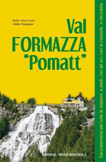 """Val Formazza """"Pomatt"""""""