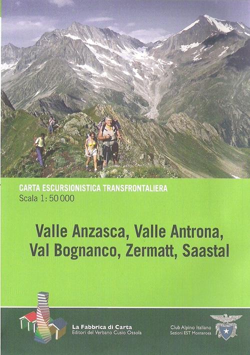 Valle Anzasca, Valle Antrona, Val Bognanco, Zermatt, Saastal