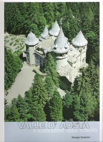 Valle d'Aosta. I castelli dal cielo