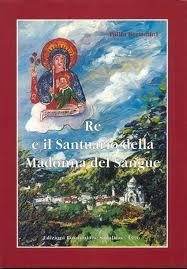 Re e il Santuario della Madonna del Sangue